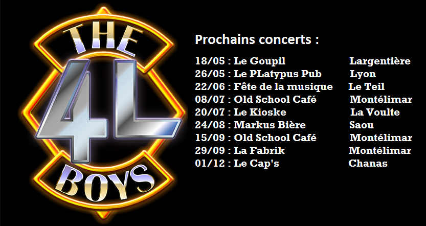 Plein de dates pour The 4L Boys !